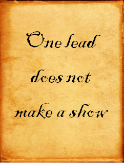One lead does not make a show