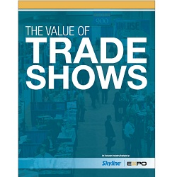 The Value of Trade Shows new research report