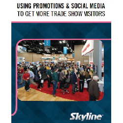 FREE NEW BOOK: Using Promotions & Social Media to Get More Trade Show Visitors